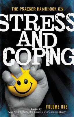 The Praeger Handbook on Stress and Coping [2 Volumes]