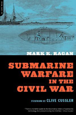 Submarine Warfare In The Civil War