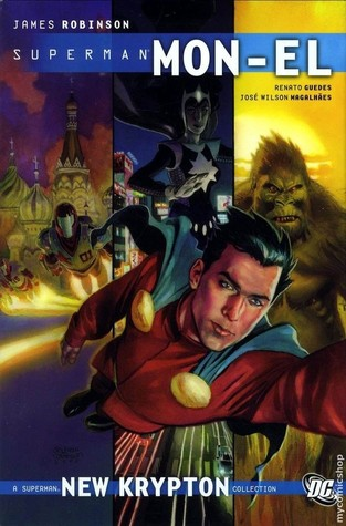 Mon-El, Vol. 1 by James Robinson