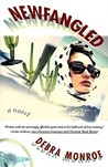 Newfangled: A Novel