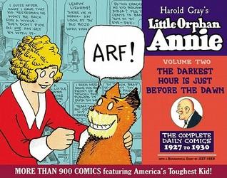 Little Orphan Annie Volume 2: The Darkest Hour is Just Before the Dawn, 1927-1929
