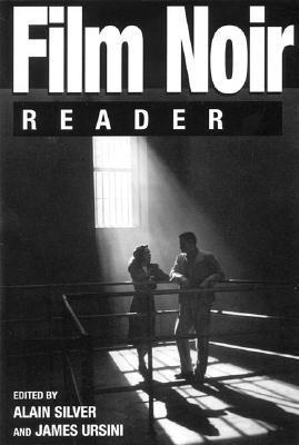 Film Noir Reader by Alain Silver