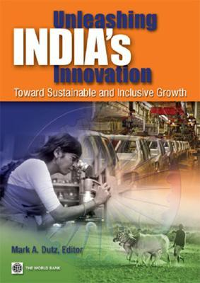 Unleashing India's Innovation: Toward Sustainable and Inclusive Growth