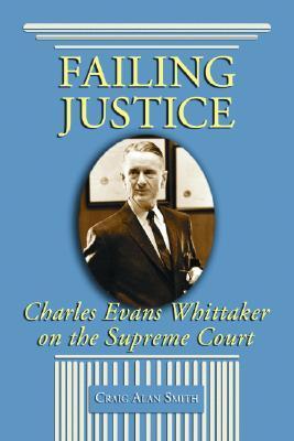 Failing Justice by Craig Alan Smith