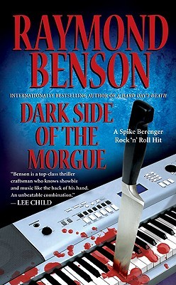Dark Side of the Morgue by Raymond Benson