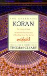 The Essential Koran by Thomas Cleary