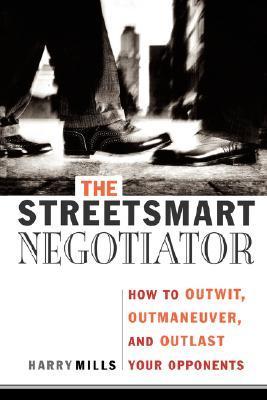 The Streetsmart Negotiator by Harry Mills
