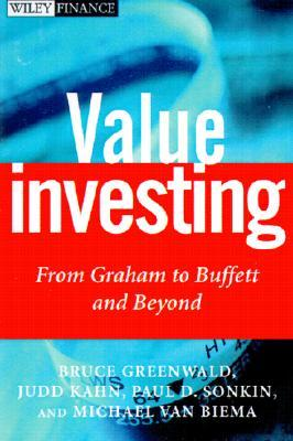Value Investing: From Graham to Buffett and Beyond by