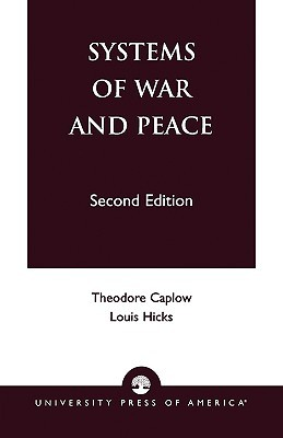 Systems of War and Peace by Theodore Caplow