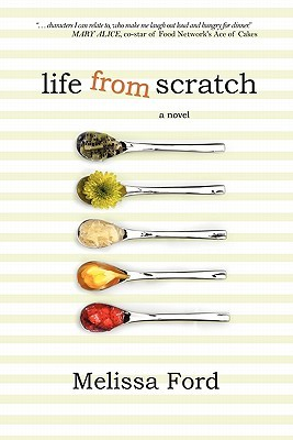 Life From Scratch by Melissa  Ford