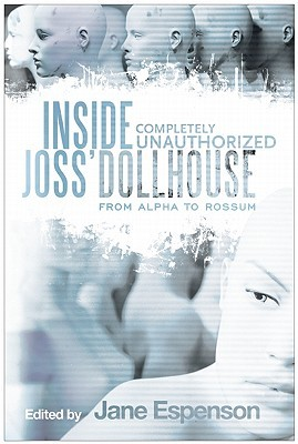 Inside Joss' Dollhouse by Jane Espenson
