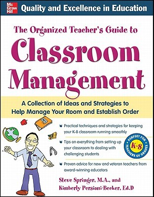 The Organized Teacher's Guide to Classroom Management [With CDROM]