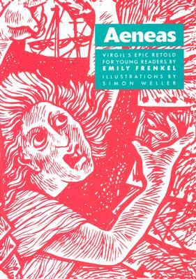 Aeneas: Virgil's Epic Retold for Younger Readers