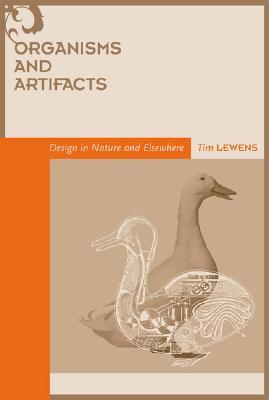 Organisms and Artifacts: Design in Nature and Elsewhere