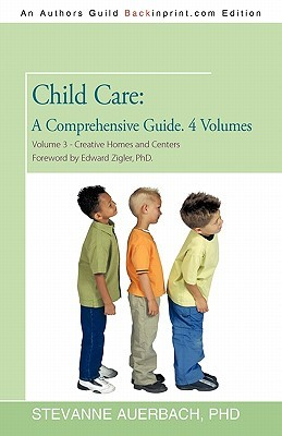 child-care-a-comprehensive-guide-4-volumes-volume-3-creative-homes-and-centers