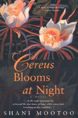 Cereus Blooms at Night by Shani Mootoo