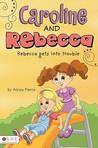 Caroline and Rebecca