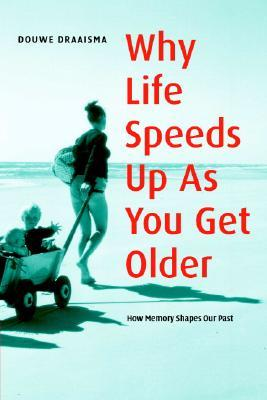 Why Life Speeds Up as You Get Older: How Memory Shapes Our Past