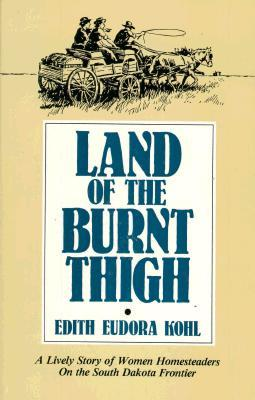 Land of the Burnt Thigh by Edith Eudora Kohl