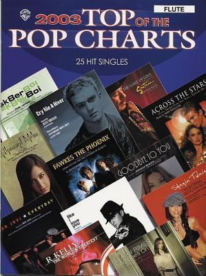 2003 Top of the Pop Charts -- 25 Hit Singles: Flute