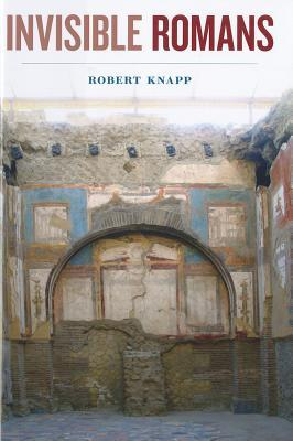 Invisible Romans by Robert Knapp