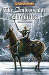 The Ambassador Chronicles (Warhammer)