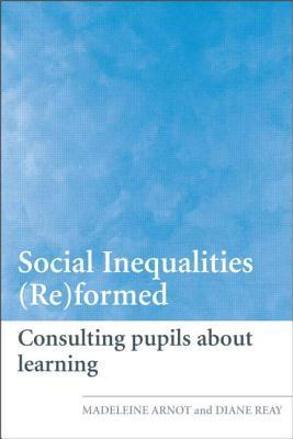 Social Inequalities (Re)Formed: Consulting Pupils about Learning