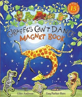 Giraffes Can't Dance Magnet Book