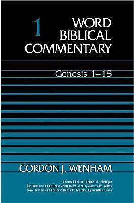 Genesis 1-15 (Word Biblical Commentary #...