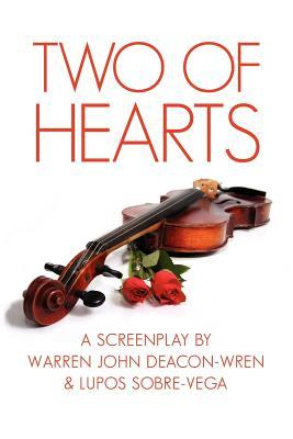 Two of Hearts: A Screenplay