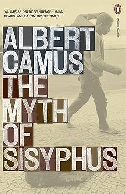 the myth of sisyphus by albert camus the myth of sisyphus · other editions enlarge cover 91950