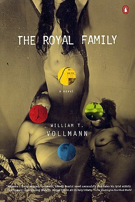 The Royal Family by William T. Vollmann