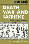 Death, War, and Sacrifice: Studies in Ideology  Practice