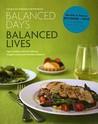 Balanced Days, Balanced Lives: Eight Guiding Truths for Lifelong Weight Control and Nutritional Balance