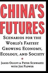China's Futures: Scenarios for the World's Fastest Growing Economy, Ecology, and Society