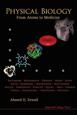 Physical Biology: From Atoms to Medicine