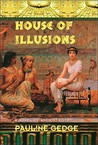 House of Illusions(Lady of the Reeds, #2)