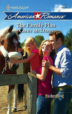 !!> Epub ➣ The Family Plan  ➢ Author Cathy McDavid – Plummovies.info