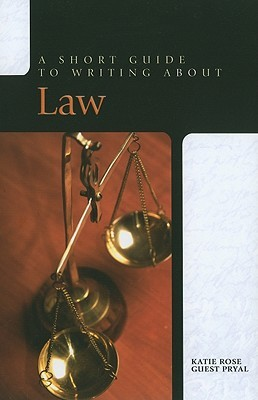 A Short Guide to Writing about Law