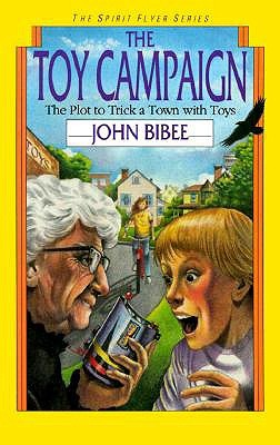 The Toy Campaign by John Bibee