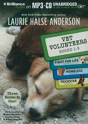 Vet Volunteers Books 1-3: Fight for Life / Homeless / Trickster