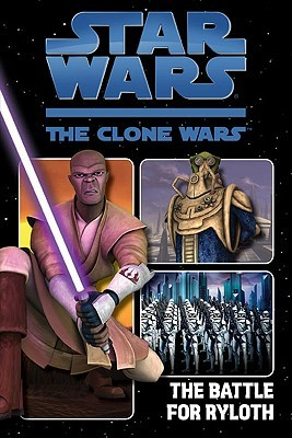 The Battle for Ryloth (Star Wars: The Clone Wars Graphic Novel, #2)