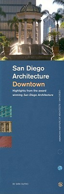 San Diego Architecture Downtown: Highlights from the Award Winning San Diego Architecture