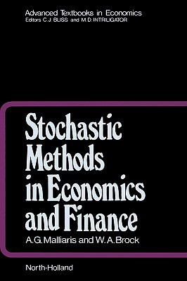 Stochastic Methods in Economics and Finance (Advanced Textbooks in Economics) (Advanced Textbooks in Economics)