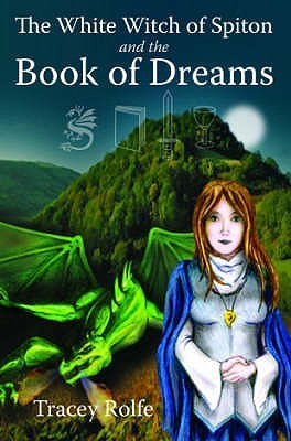 The White Witch Of Spiton And The Book Of Dreams(The White Witch of Spiton 2)