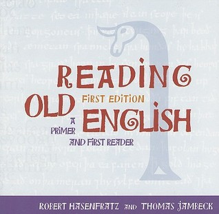 Reading Old English: A Primer and First Reader Download PDF