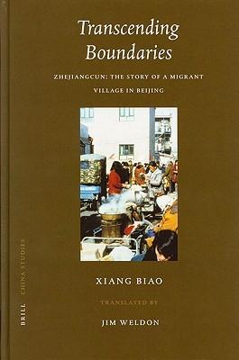 Transcending Boundaries: Zhejiangcun: The Story of a Migrant Village in Beijing