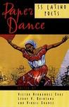 Paper Dance: 55 Latino Poets