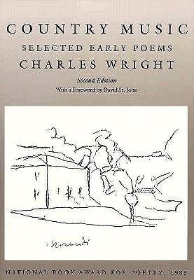 Country Music: Selected Early Poems