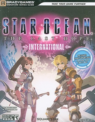 Star Ocean The Last Hope: International Signature Series Strategy Guide